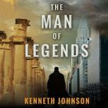 The Man of Legends, Kenneth Johnson