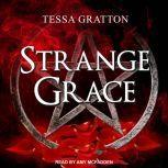 Strange Grace, Tessa Gratton