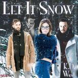 Let It Snow A Friendly MMF Menage Tale, K.D. West
