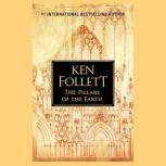 The Pillars of the Earth, Ken Follett