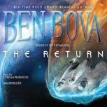 The Return Book IV of Voyagers, Ben Bova