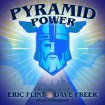 Pyramid Power, Eric Flint