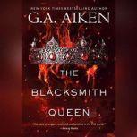The Blacksmith Queen, G.A. Aiken