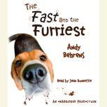 The Fast and the Furriest, Andy Behrens