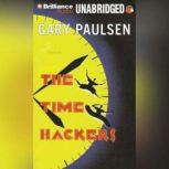 The Time Hackers, Gary Paulsen