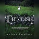 Fiendish, Brenna Yovanoff
