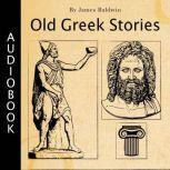 Old Greek Stories, James Baldwin