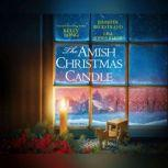 Amish Christmas Candle, The, Kelly Long