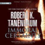 Immoral Certainty, Robert K. Tanenbaum