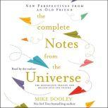 The Complete Notes From the Universe, Mike Dooley