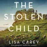 The Stolen Child, Lisa Carey