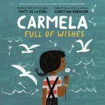 Carmela Full of Wishes, Matt de la PeA±a