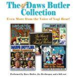 The 2nd Daws Butler Collection Even More from the Voice of Yogi Bear!, Daws Butler