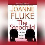 The Stepchild, Joanne Fluke