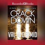 Crack Down, Val McDermid