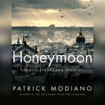 Honeymoon, Patrick Modiano