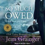 So Much Owed, Jean Grainger