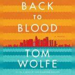 Back to Blood, Tom Wolfe