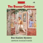 Bus Station Mystery, Gertrude Chandler Warner