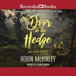 The Door in the Hedge And Other Stories, Robin McKinley