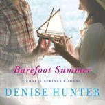 Barefoot Summer, Denise Hunter