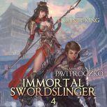 Immortal Swordslinger Book 4, Dante King