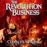 The Revolution Business Book Five of the Merchant Princes, Charles Stross
