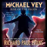 Michael Vey 2 Rise of the Elgen, Richard Paul Evans