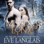 Missing Lynx, Eve Langlais