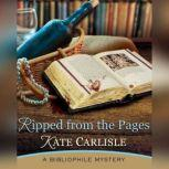 Ripped From the Pages A Bibliophile Mystery, Kate Carlisle