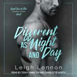 Different as Night and Day, Leigh Lennon