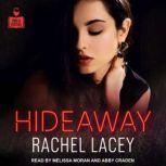 Hideaway, Rachel Lacey