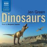 Dinosaurs, Jen Green