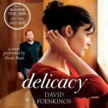 Delicacy, David Foenkinos