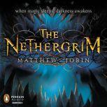 The Nethergrim, Matthew Jobin