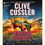 The Mayan Secrets, Clive Cussler
