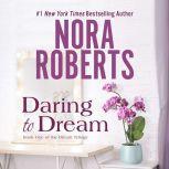 Daring to Dream, Nora Roberts