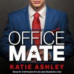 Office Mate, Katie Ashley