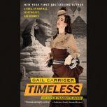 Timeless, Gail Carriger