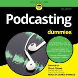 Podcasting for Dummies 4th Edition, Tee Morris