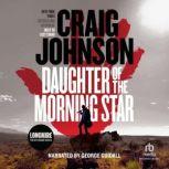 Daughter of the Morning Star, Craig Johnson