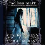 Faery Tales & Nightmares, Melissa Marr