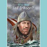 Who Was Leif Erikson?, Nico Medina