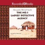 The No. 1 Ladies' Detective Agency, Alexander McCall Smith