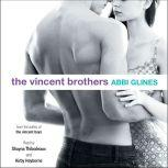 The Vincent Brothers, Abbi Glines