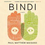 Bindi, Paul Matthew Maisano