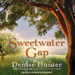 Sweetwater Gap, Denise Hunter