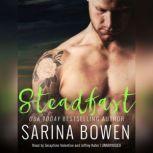Steadfast, Sarina Bowen