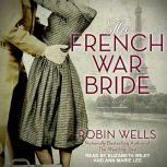 The French War Bride, Robin Wells