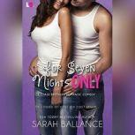 For Seven Nights Only, Sarah Ballance